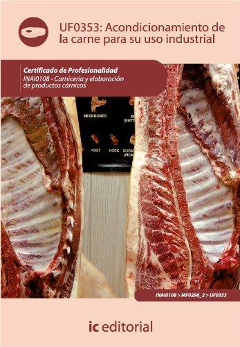 Acondicionamiento de la carne para su uso industrial por Javier Florencio Aragonés Mendoza?