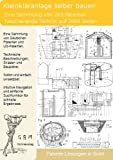 Kleinkl�ranlage selber bauen: 263 einmalige Patente zeigen wie es geht! Bild