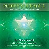 Purify Your Soul: 639hz Solfeggio Meditation (Harmonising Relationships)