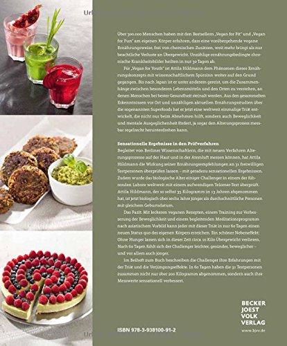 Vegan for Youth. Die Attila Hildmann Triät. Schlanker, gesünder und messbar jünger in 60 Tagen (Vegane Kochbücher von Attila Hildmann) - 2