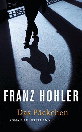 Buchseite und Rezensionen zu 'Das Päckchen: Roman' von Franz Hohler