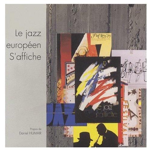 Le jazz europeen s'affiche