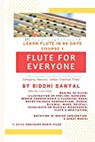 FLUTE FOR EVERYONE: Learn Flute in 60 Days