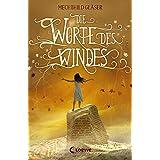 Die Worte des Windes: Fantasy-Roman