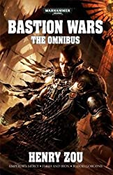 [{ The Bastion Wars: The Omnibus (Warhammer 40,000 Novels (Paperback)) By Zou, Henry ( Author ) Jul - 22- 2014 ( Paperback ) } ]