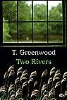 Two Rivers par Greenwood