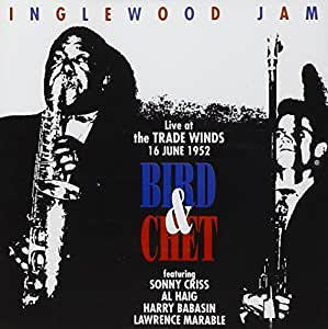 Bird & Chet: Inglewood Jam