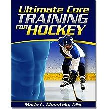 Core Training for Ice Hockey (English Edition)