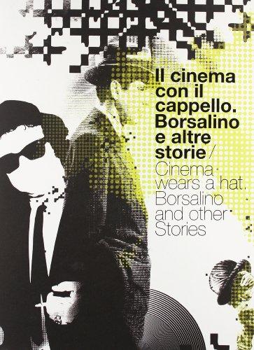 il-cinema-con-il-cappello-borsalino-e-altre-storie-ediz-italiana-e-inglese