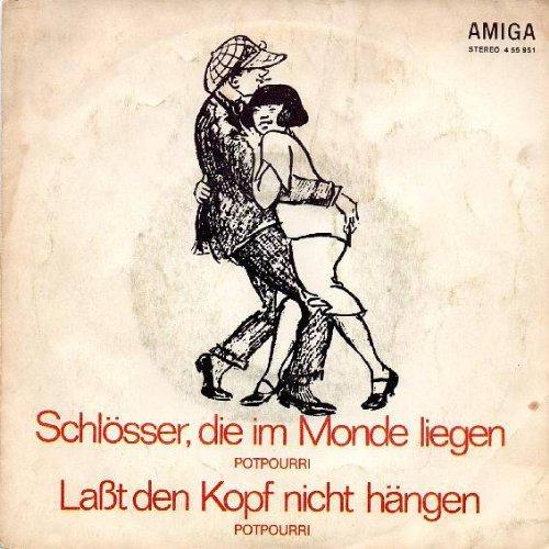 Die Kolibris & Die Dominos - Schlösser, Die Im Monde Liegen (Potpourri) / Laßt Den Kopf Nicht Hängen (Potpourri) - AMIGA - 4 55 951 (Liege Hängen)