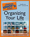 The Complete Idiot's Guide to Organiz...