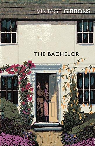 The Bachelor (Vintage Classics) por Stella Gibbons