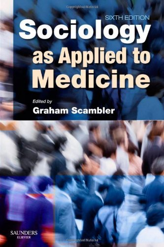 By Graham Scambler BSc PhD - Sociology as Applied to Medicine, 6e (6)