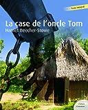 La case de l'oncle Tom (Les grands classiques Culture commune) - Format Kindle - 9782363071453 - 2,99 €