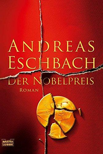 Der Nobelpreis: Roman