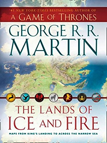 The Lands of Ice and Fire (Song of Ice & Fire) por George R.R. Martin