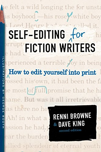 Self-Editing for Fiction Writers, Second Edition por Renni Browne