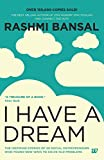 I Have A Dream price comparison at Flipkart, Amazon, Crossword, Uread, Bookadda, Landmark, Homeshop18