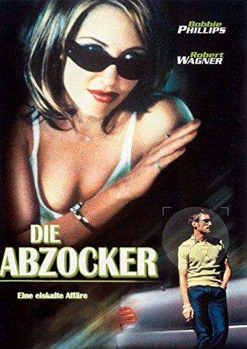 Die Abzocker - Eine eiskalte Affäre