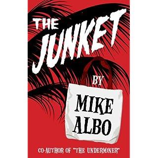 The Junket (Kindle Single) (English Edition)