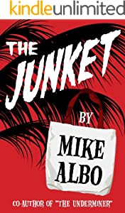 The Junket (Kindle Single)