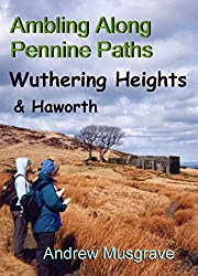 Wuthering Heights & Haworth (Ambling Along Pennine Paths Book 4)