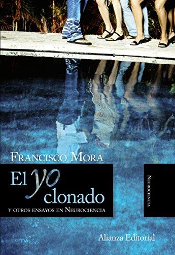 Descargar Libro El Yo clonado (Alianza Ensayo) de Francisco Mora