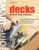 Decks: Step-by-step Projects (Smart Guide)
