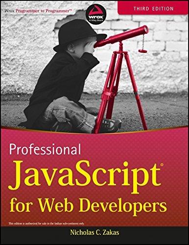 PROFESSIONAL JAVASCRIPT FOR WEB DEVELOPERS, 3RD ED by NICHOLAS C. ZAKAS (2012-03-22)