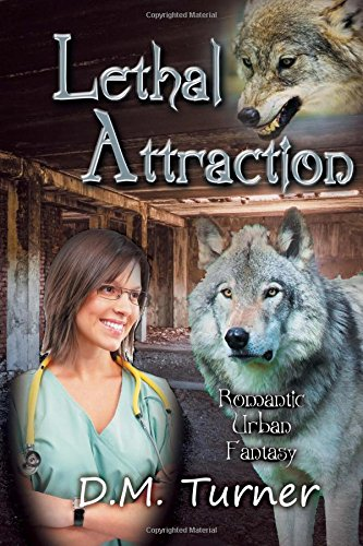 Lethal Attraction: Christian Urban Fantasy