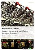 Category Management und Efficient Consumer Response: Konzepte - Probleme - Potentiale