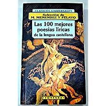 Las 100 mejores poesias liricas dela lengua castellana