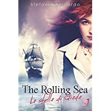 The Rolling Sea: La Stella Di Giada