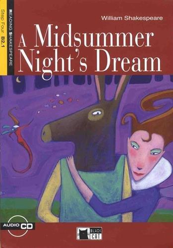 A Midsummer Night's Dream. Con CD. Step Four: CEFR B2.1