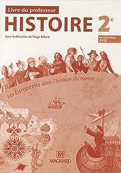 Histoire 2e Les Européens dans l'histoire du monde : Livre du professeur