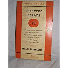Hilaire Belloc: Selected Essays (Penguin Main Series 1325)
