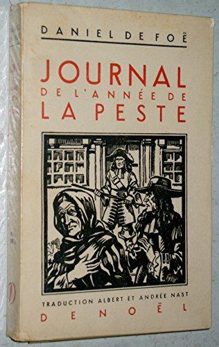 Journal de l'année de la peste. Traduction Albert Nast et Andrée Nast.