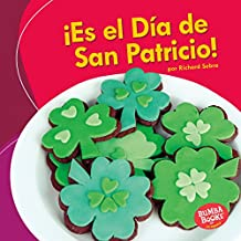 ¡Es el Día de San Patricio! (It's St. Patrick's Day!) (Bumba Books ™ en español — ¡Es una fiesta! (It's a Holiday!))