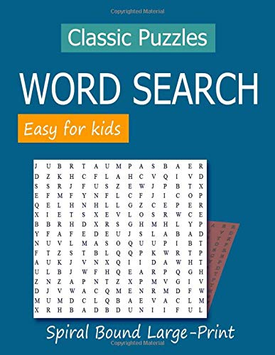 Classic Puzzles Word Search Easy for kids Spiral Bound Large-Print: Brain Puzzles Book Word Search