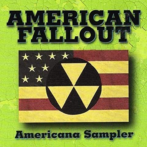 Americana Sampler 1 by American Fallout (2005-10-11)