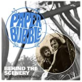 Behind the Scenery-the Complete Paper Bubble