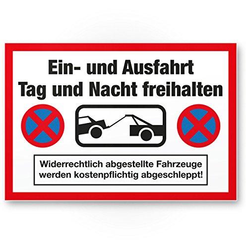 Ein- und Ausfahrt Tag- und Nacht Freihalten Schild (weiß-rot, 30 x 20cm), Warnhinweis - kostenpflichtig abgeschleppt, Hinweisschild Einfahrt - auch gegenüber, Parken verboten - Parkverbot, Halteverbot