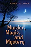 Murder, Magic, and Mystery