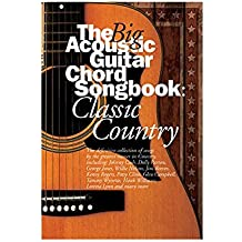 The Big Acoustic Guitar Chord Songbook: Classic Country. Für Text & Akkorde(mit Griffbildern)