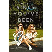 [ Since You've Been Gone Matson, Morgan ( Author ) ] { Hardcover } 2014