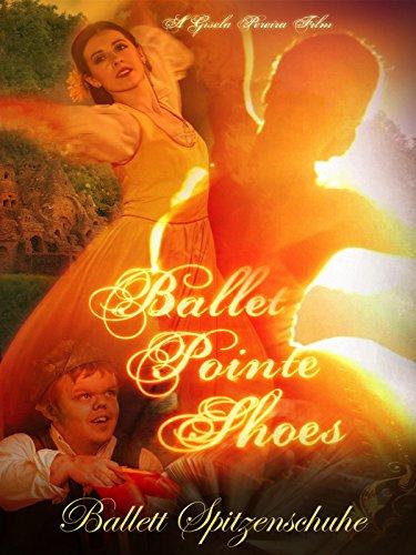 Ballett Spitzenschuhe (Ballet Pointe Shoes) [OV]