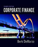 Corporate Finance (4th Edition) (Pearson Series in Finance) by Jonathan Berk (2016-07-30)