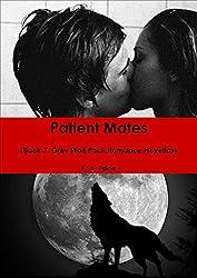 Patient Mates: (Book 7 Grey Wolf Pack Romance Novellas) (English Edition)