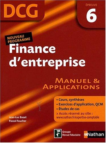 Finance d'entreprise Epreuve 6 - DCG - Manuel et applications
