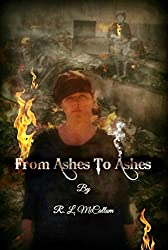 From Ashes To Ashes (Novella Series Book 3)